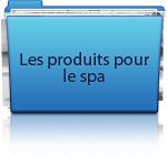 Les produits pour le spa