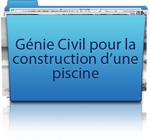 Génie civile pour la construction d'une piscine